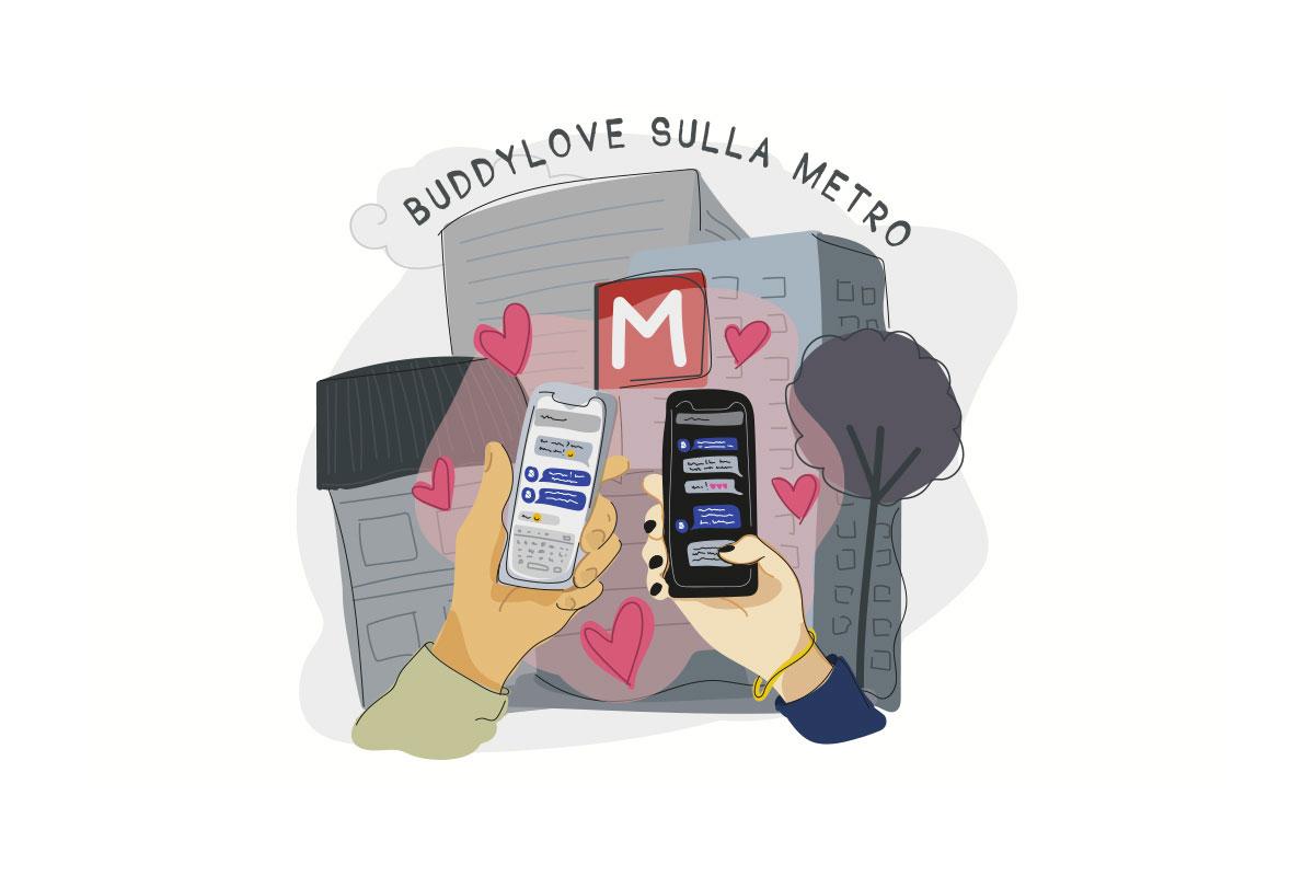 Buddylove sulla metro